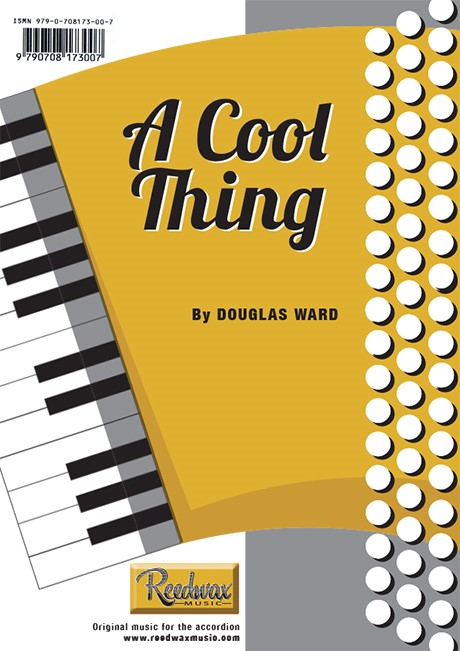 A COOL THING Douglas Ward music for accordian