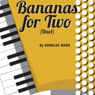 BANANAS FOR TWODuet / SB / Grade 3