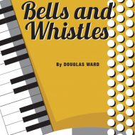 BELLS AND WHISTLESSolo / SB / Grade 2