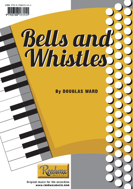 Bells and Whistles Douglas Ward