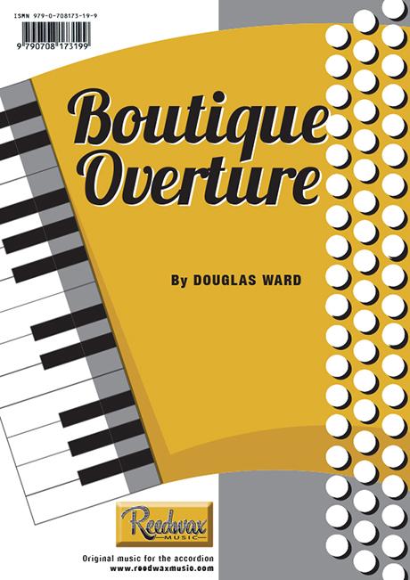 BOUTIQUE OVERTURE solo Douglas Ward