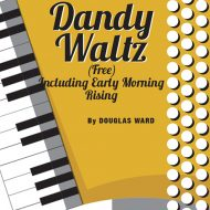 DANDY WALTZ inc EARLY MORNING RISINGSolo / FB / Grade 1