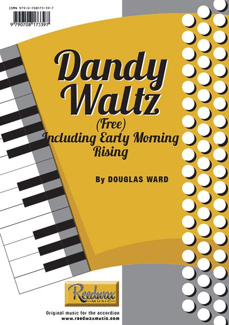 Dandy Waltz(FB) inc Early Morning Rising Douglas Ward