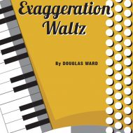 EXAGGERATION WALTZSolo / SB / Grade 4