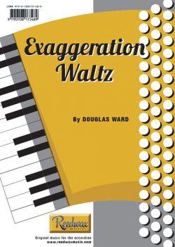 Exaggeration Waltz Douglas Ward