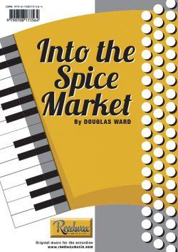 Into the Spice Market Douglas Ward