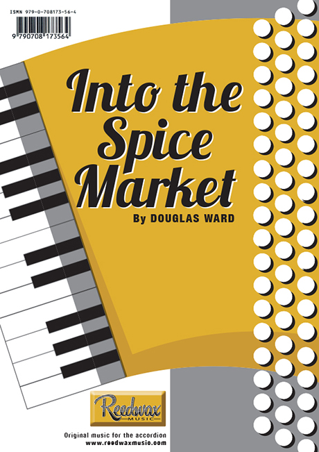 Into the Spice Market Douglas Ward