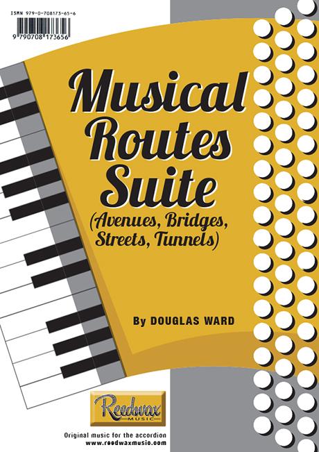 Musical Routes Suite (Avenues, Bridges, Streets, Tunnels) Douglas Ward