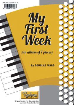 My First Week (Monday-Sunday) Douglas Ward