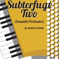 SUBTERFUGE TWOEnsemble / SB / Grade 7