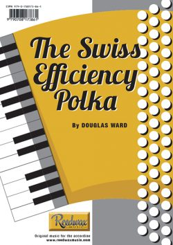 The Swiss Efficiency Polka Douglas Ward