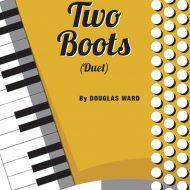 TWO BOOTS (Duet)Duet / SB / Grade 4