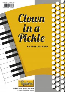 Clown in a Pickle Douglas Ward