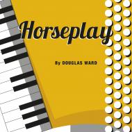 HORSEPLAYSolo / SB / Grade 3